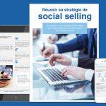 Comment générer des leads via les réseaux sociaux ? L'ebook pour construire sa stratégie de social selling pas à pas.